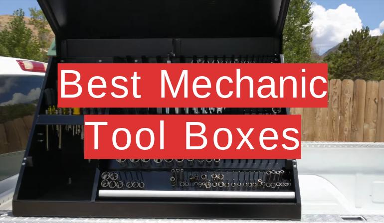 5 Best Mechanic Tool Boxes