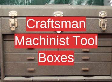 Craftsman Machinist Tool Boxes